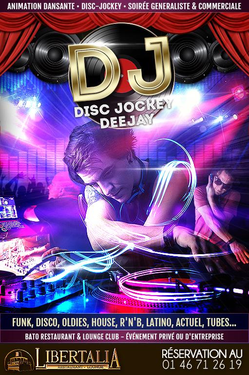Soirée DJ - Disc Jokey - DEEJAY - Restaurant club soirée clubbing Libertalia